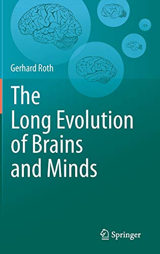 9789400762589: The Long Evolution of Brains and Minds