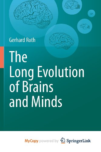 9789400762602: The Long Evolution of Brains and Minds