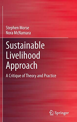 9789400762671: Sustainable Livelihood Approach: A Critique of Theory and Practice