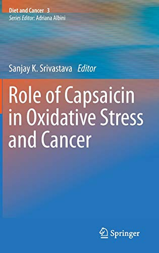 9789400763166: Role of Capsaicin in Oxidative Stress and Cancer (Diet and Cancer)