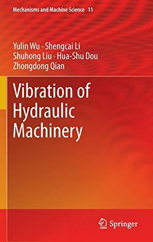 Vibration of Hydraulic Machinery (Mechanisms and Machine: Wu, Yulin, Li,