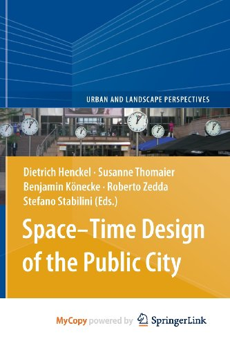 9789400764262: Space-Time Design of the Public City