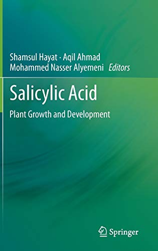 9789400764279: SALICYLIC ACID: Plant Growth and Development