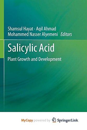 9789400764293: SALICYLIC ACID: Plant Growth and Development