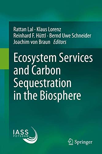 9789400764545: Ecosystem Services and Carbon Sequestration in the Biosphere