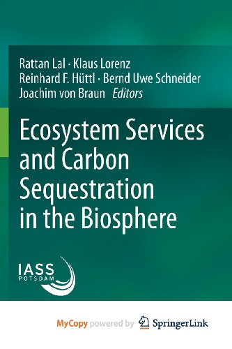 9789400764569: Ecosystem Services and Carbon Sequestration in the Biosphere