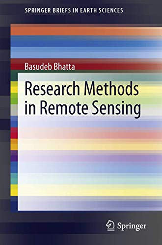 9789400765931: Research Methods in Remote Sensing (SpringerBriefs in Earth Sciences)