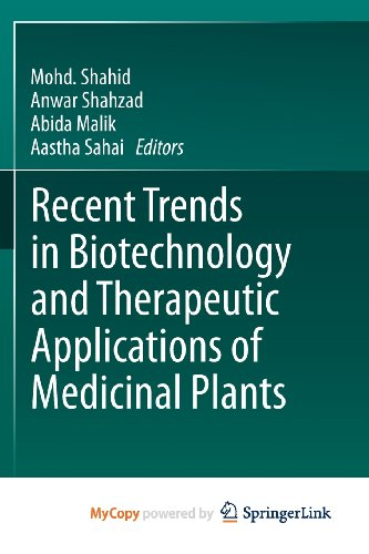 9789400766044: Recent Trends in Biotechnology and Therapeutic Applications of Medicinal Plants