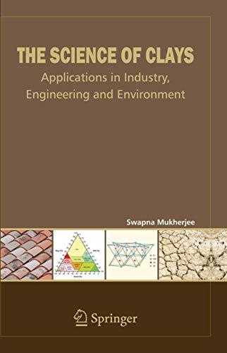 The Science of Clays (Hardcover): Swapna Mukherjee
