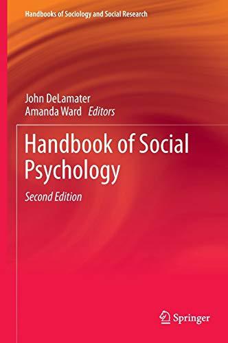 Handbook of Social Psychology (Handbooks of Sociology and Social Research): DeLamater, John