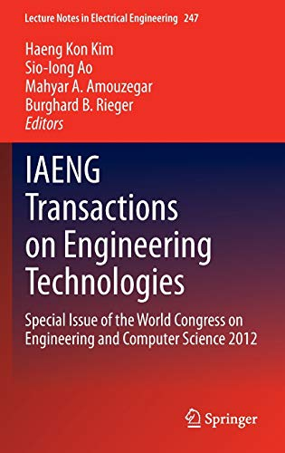 9789400768178: Iaeng Transactions on Engineering Technologies: Special Issue of the World Congress on Engineering and Computer Science 2012 (Lecture Notes in Electrical Engineering)