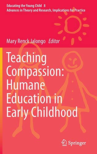 9789400769212: Teaching Compassion: Humane Education in Early Childhood (Educating the Young Child)