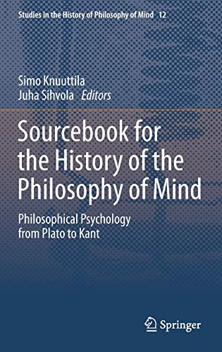 Sourcebook for the History of the Philosophy of Mind: Simo Knuuttila