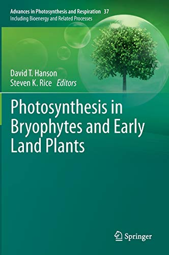 9789400769878: Photosynthesis in Bryophytes and Early Land Plants (Advances in Photosynthesis and Respiration)