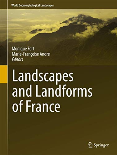 9789400770218: Landscapes and Landforms of France (World Geomorphological Landscapes)