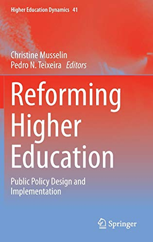 9789400770270: Reforming Higher Education: Public Policy Design and Implementation (Higher Education Dynamics)
