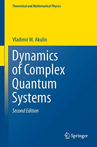 Dynamics of Complex Quantum Systems (Theoretical and Mathematical Physics): Akulin, Vladimir M.