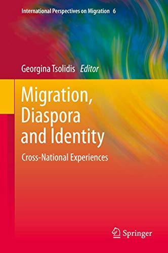 9789400772106: Migration, Diaspora and Identity: Cross-National Experiences (International Perspectives on Migration)