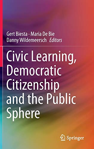 9789400772588: Civic Learning, Democratic Citizenship and the Public Sphere