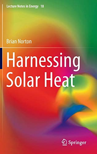 9789400772748: Harnessing Solar Heat (Lecture Notes in Energy)