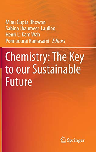 9789400773882: Chemistry: The Key to our Sustainable Future