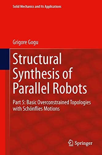Structural Synthesis of Parallel Robots. Part 5: Basic Overconstrained Topologies with Schà ...