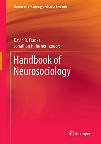 9789400774094: Handbook of Neurosociology (Handbooks of Sociology and Social Research)
