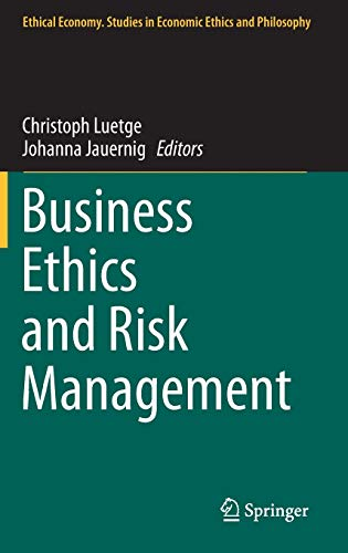 9789400774407: Business Ethics and Risk Management (Ethical Economy)