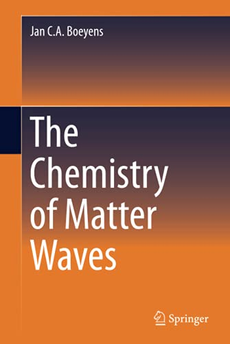 9789400775770: The Chemistry of Matter Waves