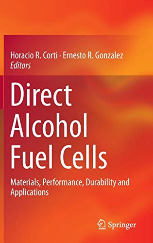 9789400777071: Direct Alcohol Fuel Cells: Materials, Performance, Durability and Applications