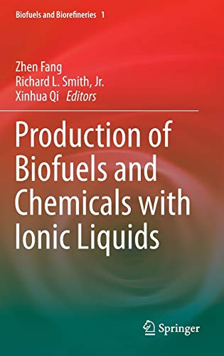9789400777101: Production of Biofuels and Chemicals with Ionic Liquids (Biofuels and Biorefineries)