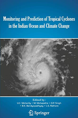 Monitoring and Prediction of Tropical Cyclones in: Mohanty, U.C. (Edited
