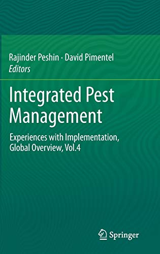 Integrated Pest Management: Experiences with Implementation: Rajinder Peshin