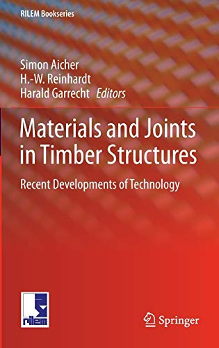 9789400778108: Materials and Joints in Timber Structures: Recent Developments of Technology (RILEM Bookseries)