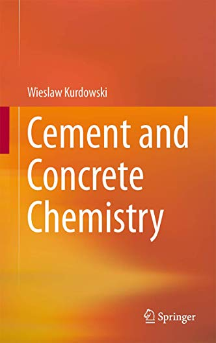 Cement and Concrete Chemistry: Wieslaw Kurdowski