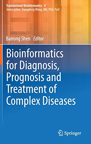 9789400779747: Bioinformatics for Diagnosis, Prognosis and Treatment of Complex Diseases (Translational Bioinformatics)