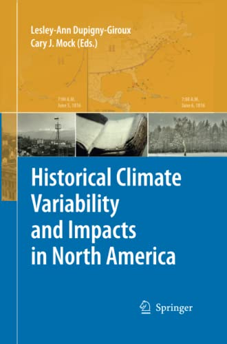 9789400779983: Historical Climate Variability and Impacts in North America
