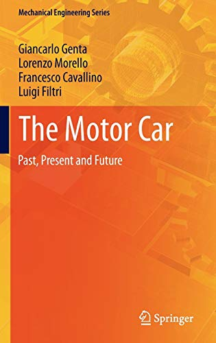 9789400785519: The Motor Car: Past, Present and Future