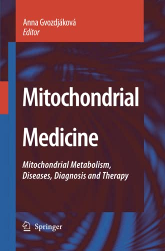 9789400786905: Mitochondrial Medicine: Mitochondrial Metabolism, Diseases, Diagnosis and Therapy