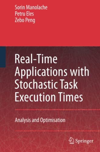 9789400787070: Real-Time Applications with Stochastic Task Execution Times