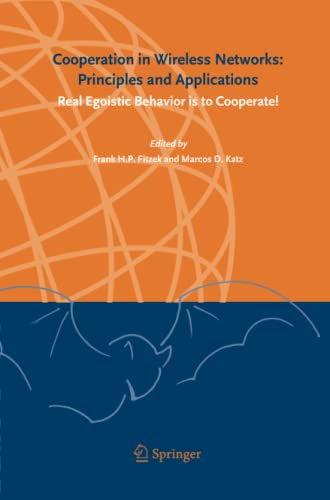 9789400787254: Cooperation in Wireless Networks: Principles and Applications: Real Egoistic Behavior is to Cooperate!