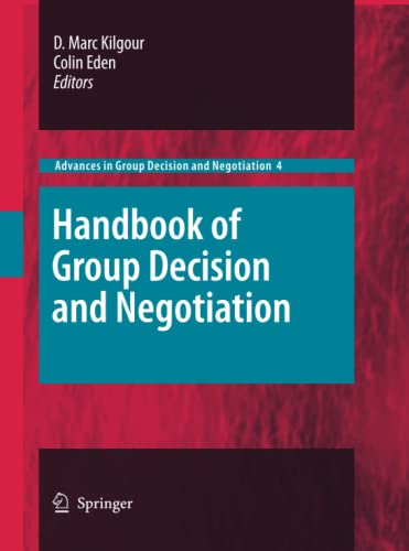 9789400789715: Handbook of Group Decision and Negotiation (Advances in Group Decision and Negotiation)