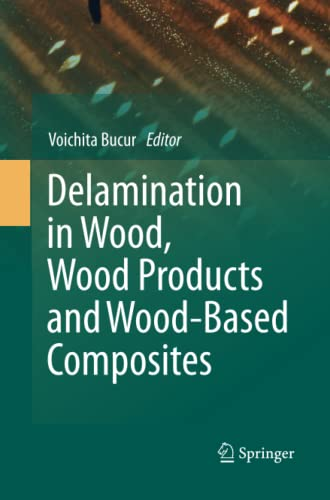 Delamination in Wood, Wood Products and Wood-Based Composites: Springer