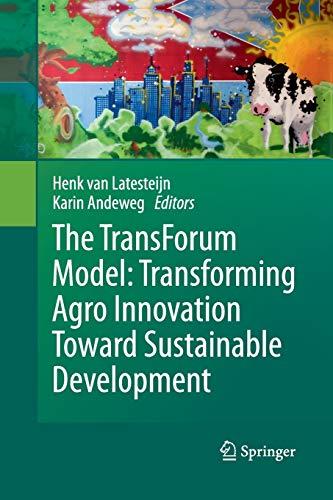 9789400790117: The TransForum Model: Transforming Agro Innovation Toward Sustainable Development