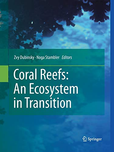 9789400790148: Coral Reefs: An Ecosystem in Transition