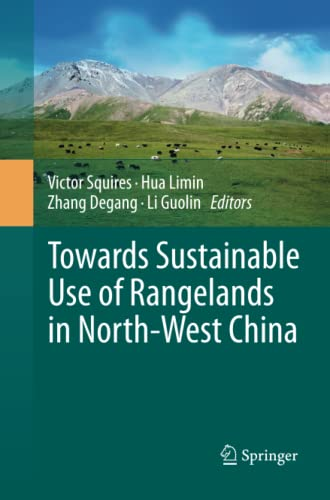 9789400790421: Towards Sustainable Use of Rangelands in North-West China