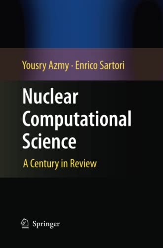 9789400790537: Nuclear Computational Science: A Century in Review
