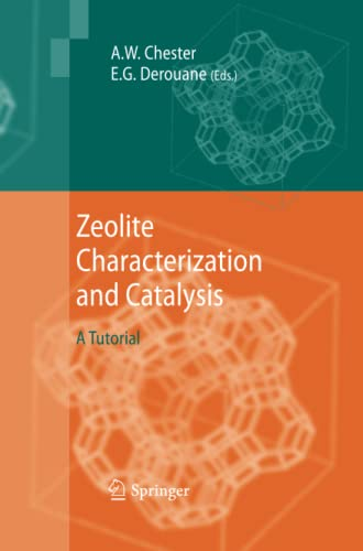 9789400790957: Zeolite Characterization and Catalysis: A Tutorial