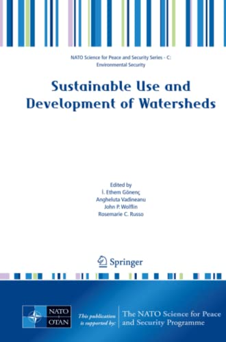 9789400791282: Sustainable Use and Development of Watersheds (NATO Science for Peace and Security Series C: Environmental Security)