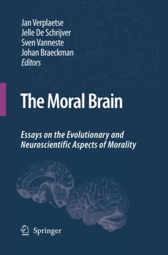 9789400791299: The Moral Brain: Essays on the Evolutionary and Neuroscientific Aspects of Morality